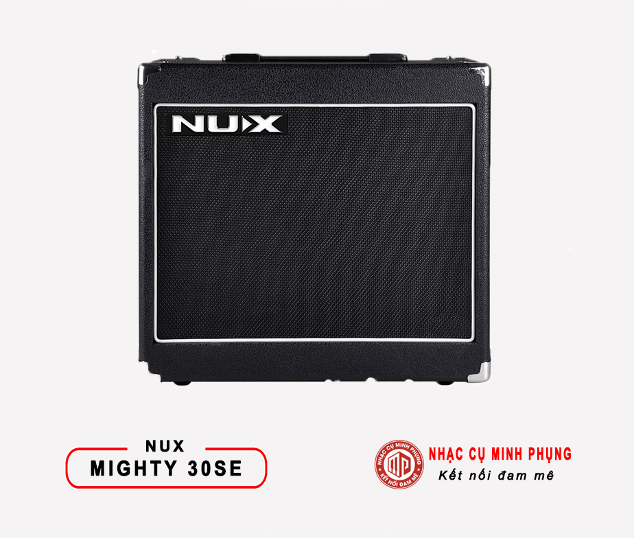 Amplifier Nux Guitar Điện Mighty 30SE