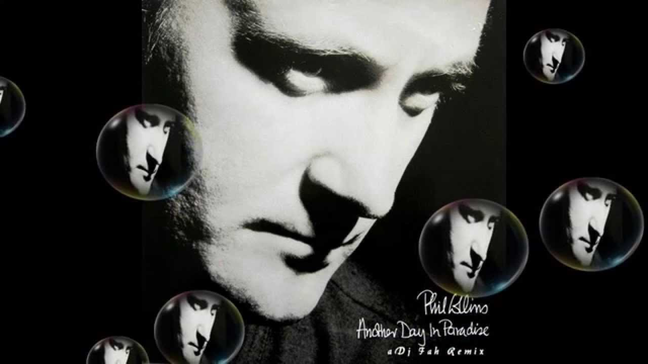 Another Day in Paradise-Phil Collins