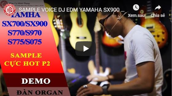 SAMPLE VOICE DJ EDM YAMAHA SX900 & SX700 CỰC CHẤT || Phần 2