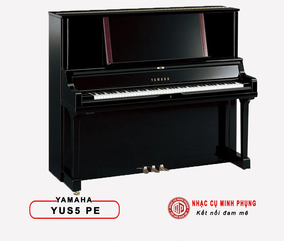 Đàn Piano Cơ Yamaha YUS5 PE